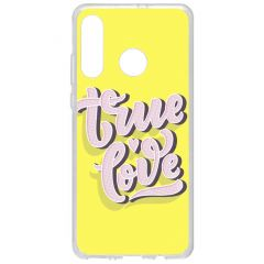 Coque design Huawei P30 Lite - True Love
